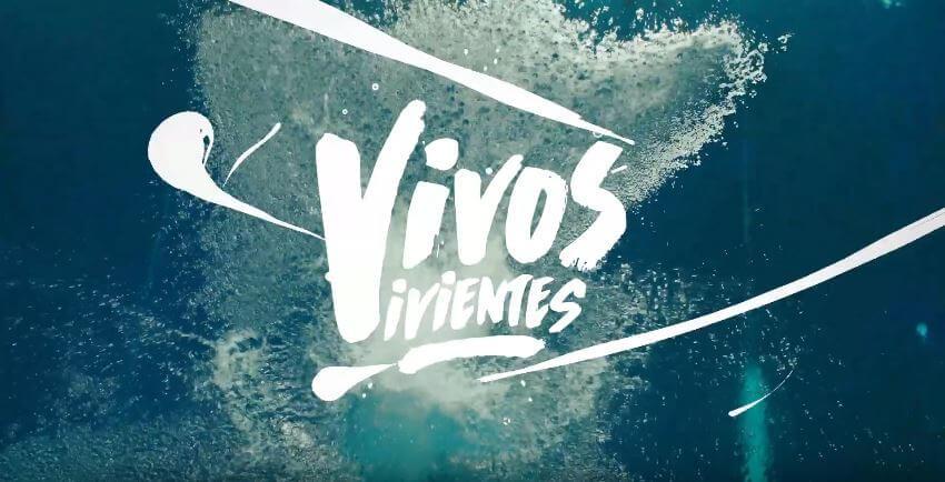 Canción del anuncio de Aquarius 'Vivos vivientes'