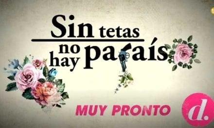 Canción anuncio 'Sin tetas no hay paraíso' en Divinity